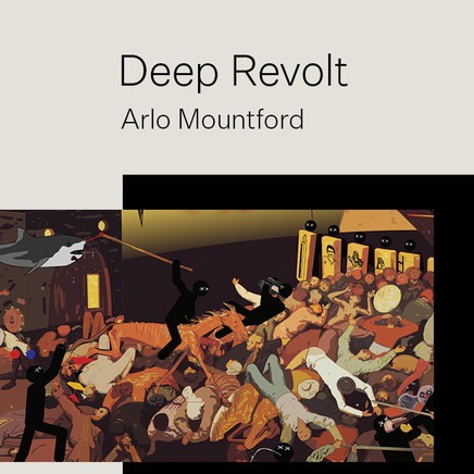 Deep Revolt: Arlo Mountford
